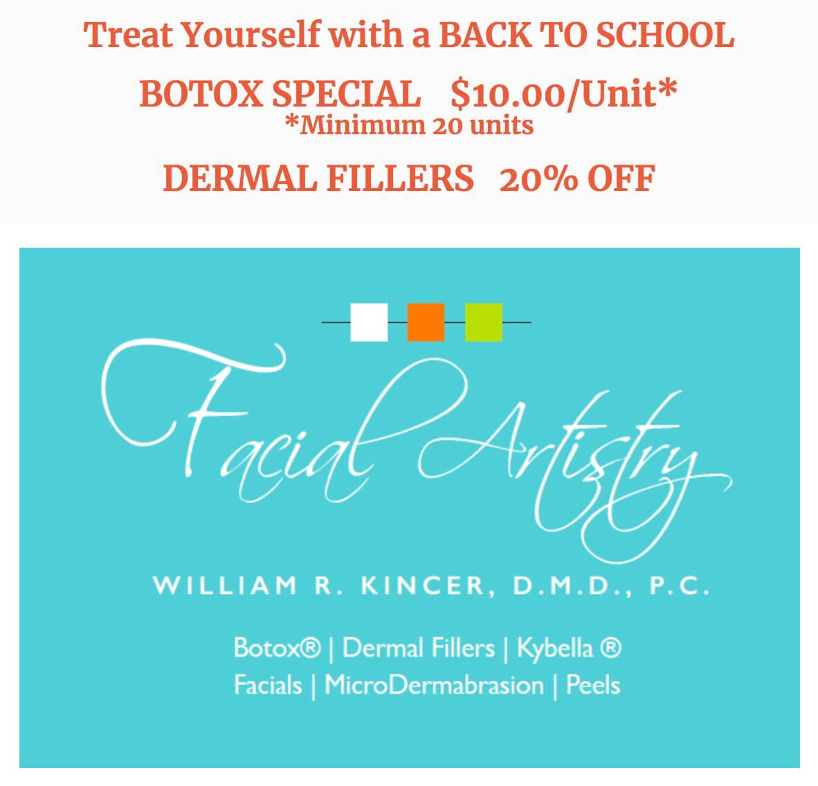 Treat Yourself with a BACK TO SCHOOL BOTOX SPECIAL $10.00/Unit* *Minimum 20 units DERMAL FILLERS 20% OFF